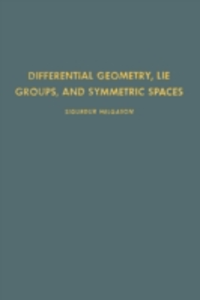 Ebook in inglese Differential Geometry, Lie Groups, and Symmetric Spaces Helgason, Sigurdur