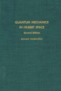Ebook in inglese Quantum mechanics in Hilbert space -, -
