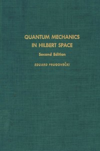 Ebook in inglese Quantum mechanics in Hilbert space -, -