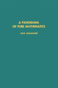Ebook in inglese panorama of pure mathematics, as seen by N. Bourbaki -, -
