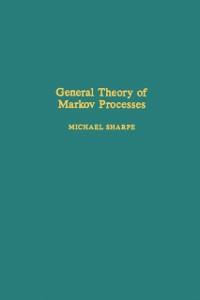 Ebook in inglese General theory of Markov processes -, -