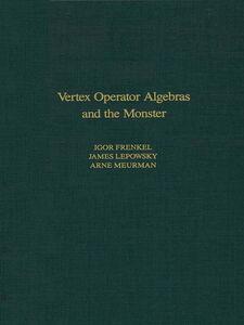 Foto Cover di Vertex Operator Algebras and the Monster, Ebook inglese di AA.VV edito da Elsevier Science