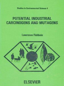 Ebook in inglese Potential Industrial Carcinogens and Mutagens Fishbein, L.