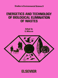 Foto Cover di Energetics and technology of biological elimination of wastes, Ebook inglese di  edito da Elsevier Science