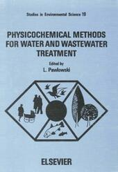 Physicochemical Methods for Water and Wastewater Treatment