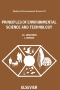 Ebook in inglese Principles of Environmental Science and Technology Johnsen, I. , Jorgensen, S.E.