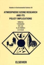 Atmospheric Ozone Research and its Policy Implications