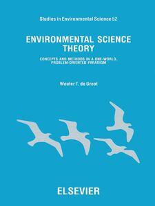 Foto Cover di Environmental Science Theory, Ebook inglese di W.T. de Groot, edito da Elsevier Science
