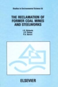 Ebook in inglese Reclamation of Former Coal Mines and Steelworks Barratt, P.A. , Palmer, J.P. , Richards, I.G.