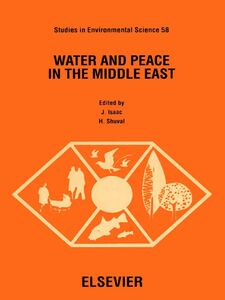 Foto Cover di Water and Peace in the Middle East, Ebook inglese di H. Shuval,J. Isaac, edito da Elsevier Science