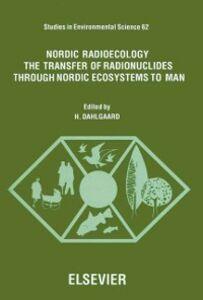 Ebook in inglese Nordic Radioecology -, -