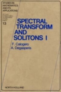 Ebook in inglese Spectral Transform and Solitons Calogero, F. , Degasperis, A.