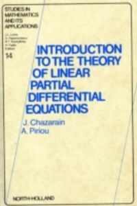 Foto Cover di Introduction to the Theory of Linear Partial Differential Equations, Ebook inglese di J. Chazarain,A. Piriou, edito da Elsevier Science