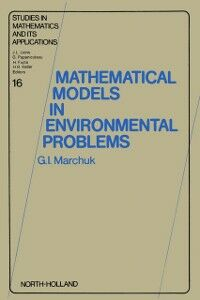 Ebook in inglese Mathematical Models in Environmental Problems Marchuk, G.I.