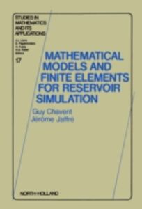 Foto Cover di Mathematical Models and Finite Elements for Reservoir Simulation, Ebook inglese di G. Chavent,J. Jaffre, edito da Elsevier Science