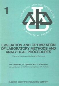 Ebook in inglese Evaluation and Optimization of Laboratory Methods and Analytical Procedures Dijkstra, A. , Kaufman, L. , Massart, D.L.