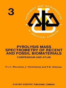 Ebook in inglese Pyrolysis Mass Spectrometry of Recent and Fossil Biomaterials Haverkamp, J. , Hileman, F.D. , Meuzelaar, H.L.C.