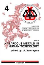 Hazardous Metals in Human Toxicology