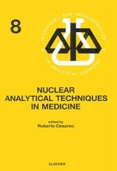 Nuclear Analytical Techniques in Medicine