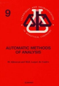 Foto Cover di Automatic Methods of Analysis, Ebook inglese di M.D. Luque de Castro,M. Valcarcel, edito da Elsevier Science