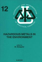 Hazardous Metals in the Environment
