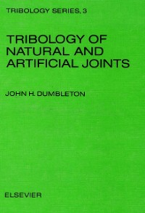 Ebook in inglese Tribology of Natural and Artificial Joints Dumbleton, J.H.