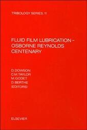 Fluid Film Lubrication - Osborne Reynolds Centenary