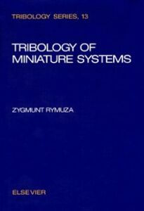 Ebook in inglese Tribology of Miniature Systems Rymuza, Z.