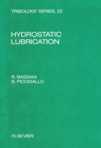 Ebook in inglese Hydrostatic Lubrication Bassani, R. , Piccigallo, B.