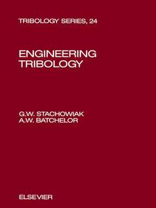 Ebook in inglese Engineering Tribology Batchelor, A.W. , Stachowiak, G.W.