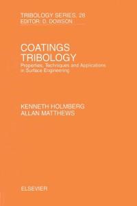 Ebook in inglese Coatings Tribology Holmberg, K. , Matthews, A.