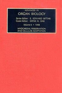 Ebook in inglese Myocardial Preservation and Cellular Adaptation -, -