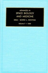 Ebook in inglese Advances in Space Biology and Medicine, Volume 7 -, -
