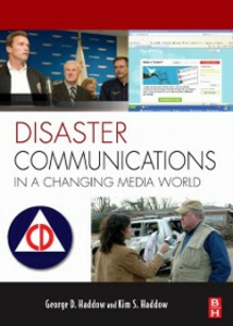 Ebook in inglese Disaster Communications in a Changing Media World Haddow, George , Haddow, Kim S