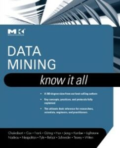 Foto Cover di Data Mining: Know It All, Ebook inglese di AA.VV edito da Elsevier Science