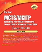 Real MCTS/MCITP Exam 70-648 Prep Kit