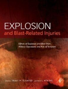 Ebook in inglese Explosion and Blast-Related Injuries James L. Atkins, MD, Ph.D. , Nabil M. Elsayed, Ph.D.