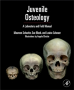 Ebook in inglese Juvenile Osteology Black, Sue , Schaefer, Maureen C. , Scheuer, Louise