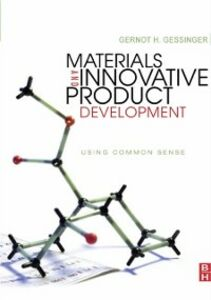 Foto Cover di Materials and Innovative Product Development, Ebook inglese di Gernot H. Gessinger, edito da Elsevier Science