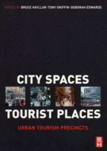 Ebook in inglese City Spaces - Tourist Places Edwards, Deborah , Griffin, Tony , Hayllar, Bruce