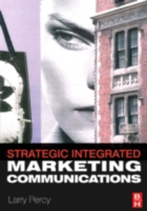 Ebook in inglese Strategic Integrated Marketing Communications Percy, Larry