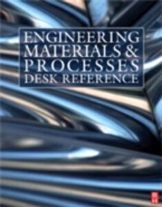 Foto Cover di Engineering Materials and Processes Desk Reference, Ebook inglese di AA.VV edito da Elsevier Science