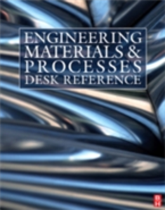 Ebook in inglese Engineering Materials and Processes Desk Reference Ashby, Michael F. , Asthana, Rajiv , Crawford, Roy J. , Furlani, Edward P.