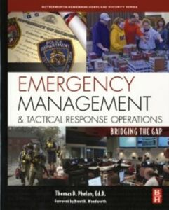 Ebook in inglese Emergency Management and Tactical Response Operations Phelan, Thomas D.
