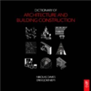 Ebook in inglese Dictionary of Architecture and Building Construction Davies, Nikolas , Jokiniemi, Erkki