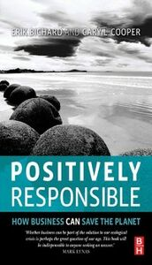 Ebook in inglese Positively Responsible Bichard, Erik , Cooper, Cary L.