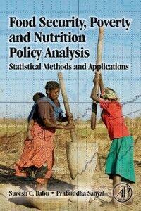 Ebook in inglese Food Security, Poverty and Nutrition Policy Analysis Babu, Suresh , Sanyal, Prabuddha
