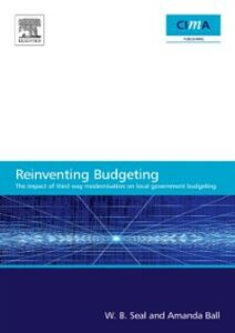 Ebook in inglese Impact of Local Government Modernisation Policies on Local Budgeting-CIMA Research Report Ball, Amanda , Seal, W. B.