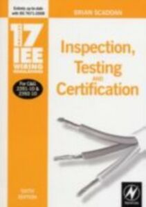 Ebook in inglese 17th Edition IEE Wiring Regulations: Inspection, Testing and Certification Scaddan, Brian