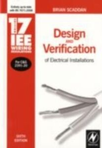 Ebook in inglese 17th Edition IEE Wiring Regulations: Design and Verification of Electrical Installations Scaddan, Brian